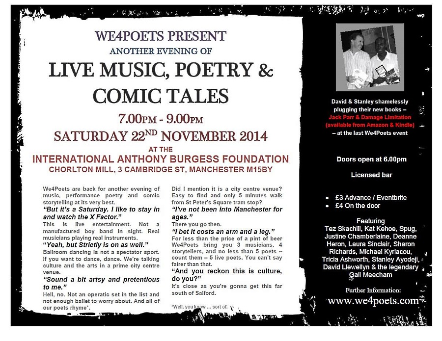 We4Poets LIVE in Manchester @ International Anthony Burgess Foundation. Tez Skachill single launch. Saturday 22 November 2014.