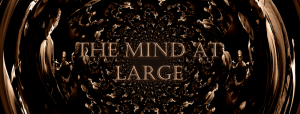 The Mind At Large