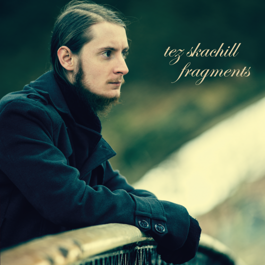 Tez-Skachill Fragments EP Cover