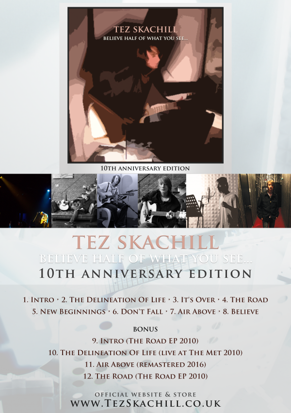 Tez Skachill - Believe Half Of What You See... 10th Anniversary Album Edition Signed Poster