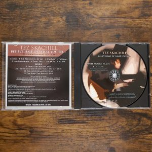 Tez Skachill - Believe Half Of What You See... 10th Anniversary Album Edition CD Booklet