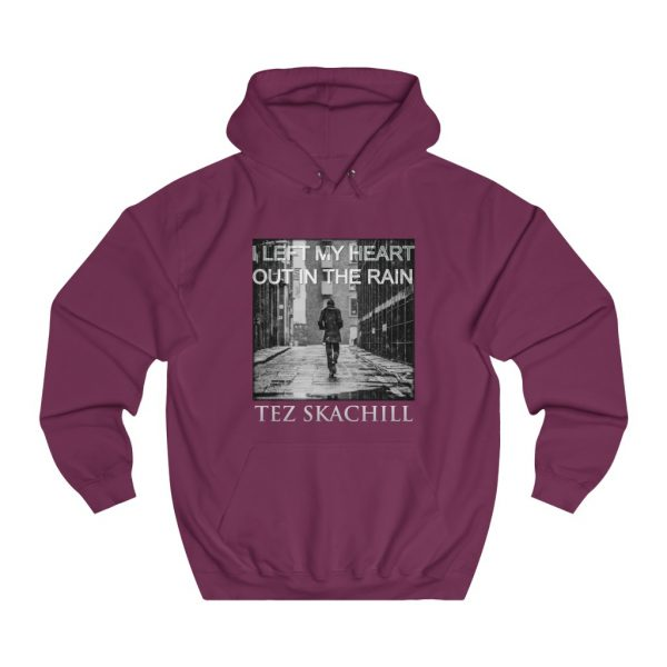 Tez Skachill - I Left My Heart Out In The Rain - pullover hoodie burgundy