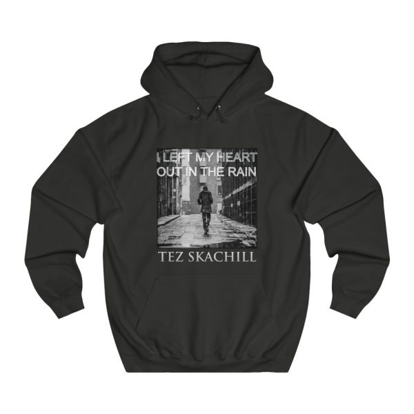 Tez Skachill - I Left My Heart Out In The Rain - pullover hoodie black