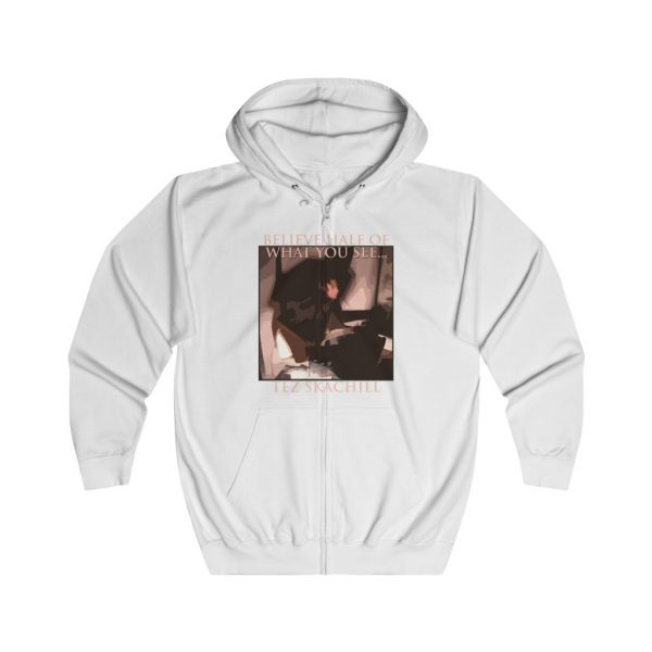 Tez Skachill - Believe Half Of What You See - Zip Up Hoodie white